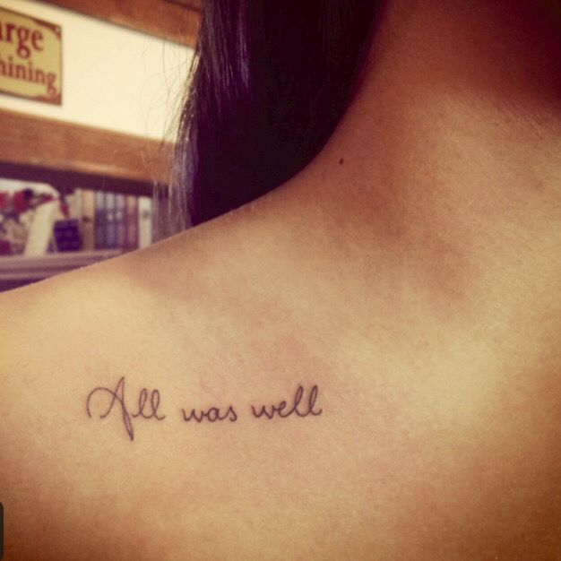 All Was Well Tattoo