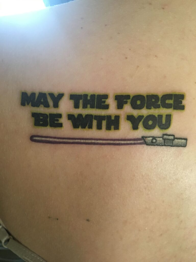 May the Force be with you Tattoo